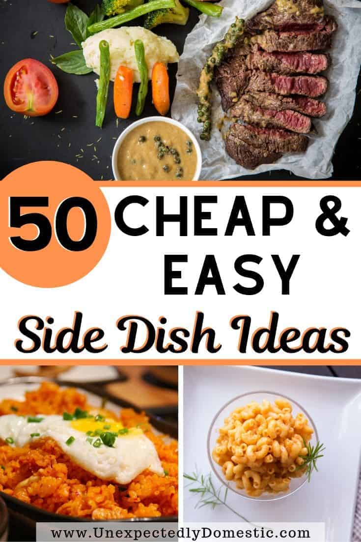 Cheap easy side dishes to make for dinner! This list of popular side dish examples are simple, frugal, and delish recipes!
