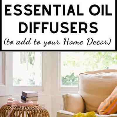 10 Pretty Essential Oil Diffusers (to make your home look & smell fabulous)