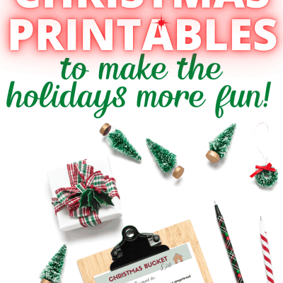 39 Free Christmas Printables to Make the Holidays More Fun