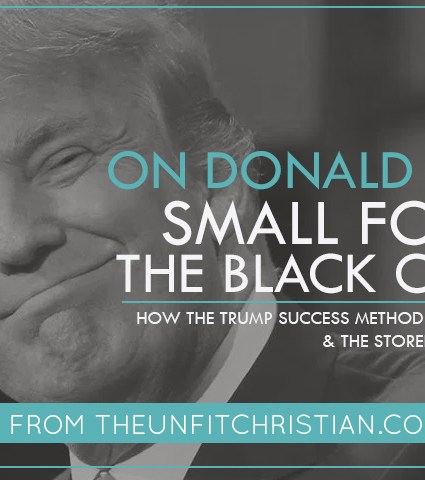 On Donald Trump, Small Foxes, & Black Churches