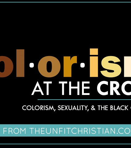 Colorism at the Cross