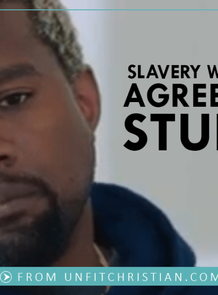 Slavery Wasn't a Choice. Agreeing With Kanye's Stupidity is, Though.
