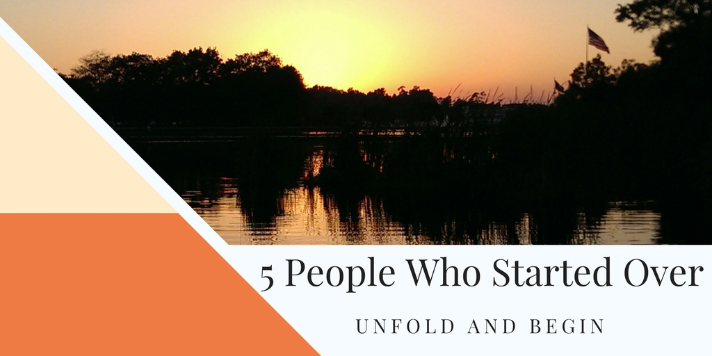 5 People Who Started Over