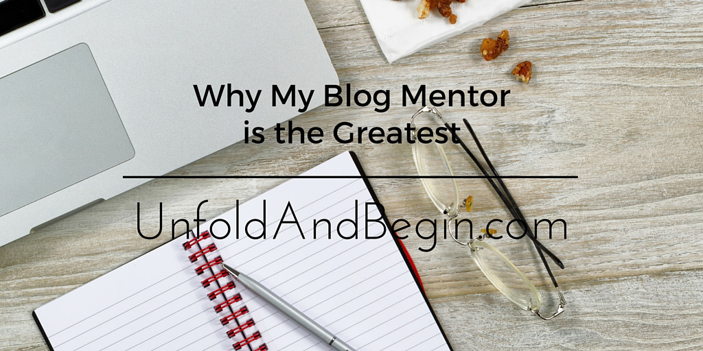 Why My Blog Mentor is the Greatest