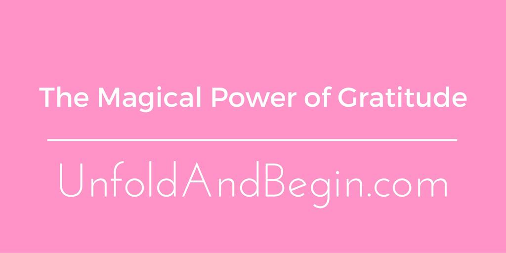 The Magical Power of Gratitude