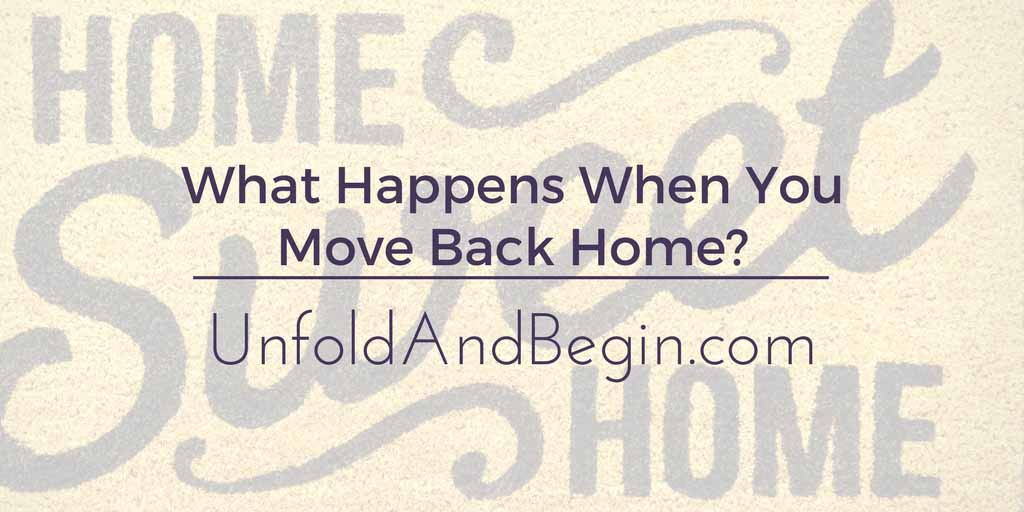What Happens When You Move Back Home?
