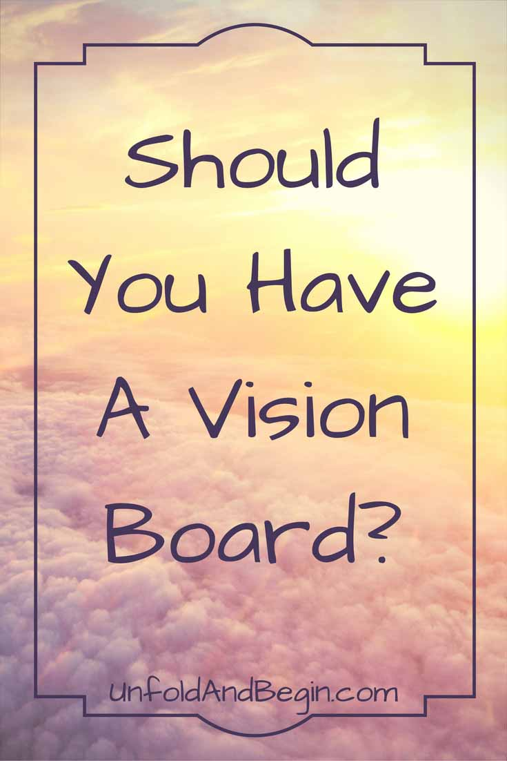Find out what impact your learning style has in making the decision on whether you should have a vision board or not on UnfoldAndBegin.com