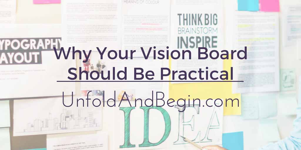 Why Your Vision Board Should Be Practical