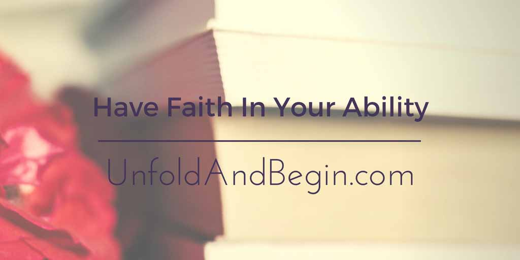 Have Faith In Your Ability