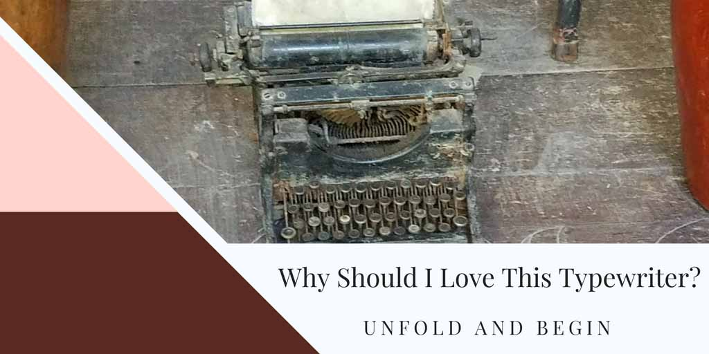Why Should I Love This Typewriter? Creativity Prompt