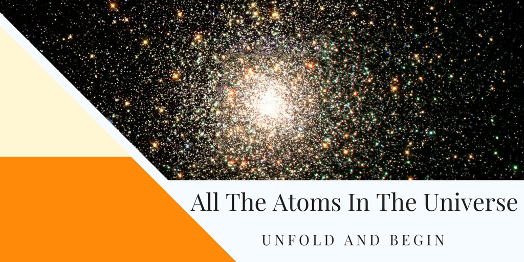 All The Atoms In The Universe