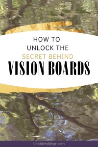 You created a Vision Board but nothing happened. Nothing. And now you want to know how to unlock the secret behind Vision Boards? Take these steps. #VisionBoards #ManifestYourDream