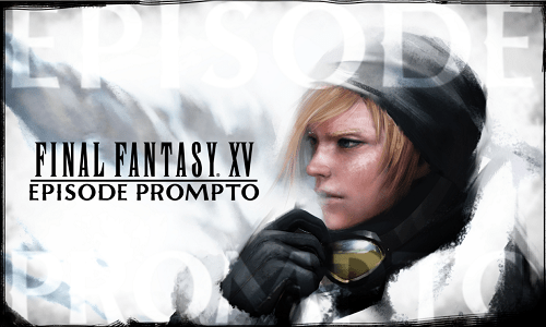 Final Fantasy XV: Episode Prompto is Available RIGHT NOW! | Update and DLC Details