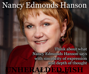 Nancy Edmonds Hanson on Unheralded.Fish