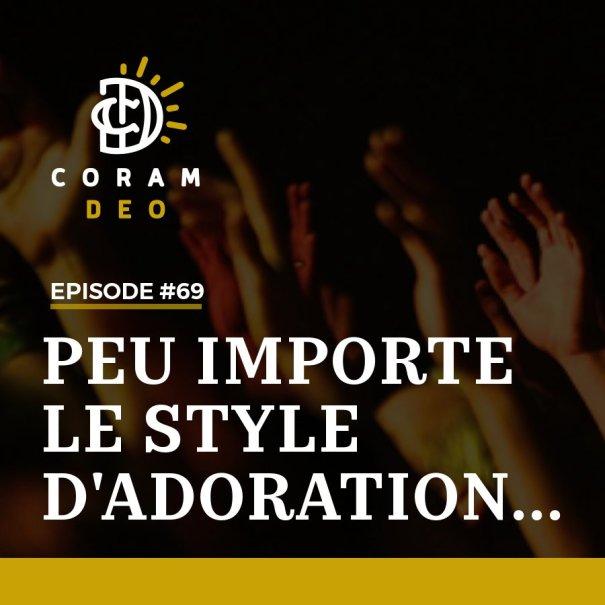 PEU IMPORTE LE STYLE D'ADORATION...