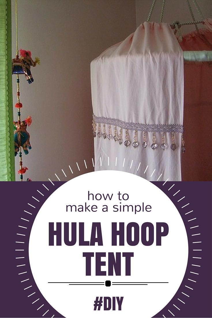 Make a Simple Hula Hoop Tent