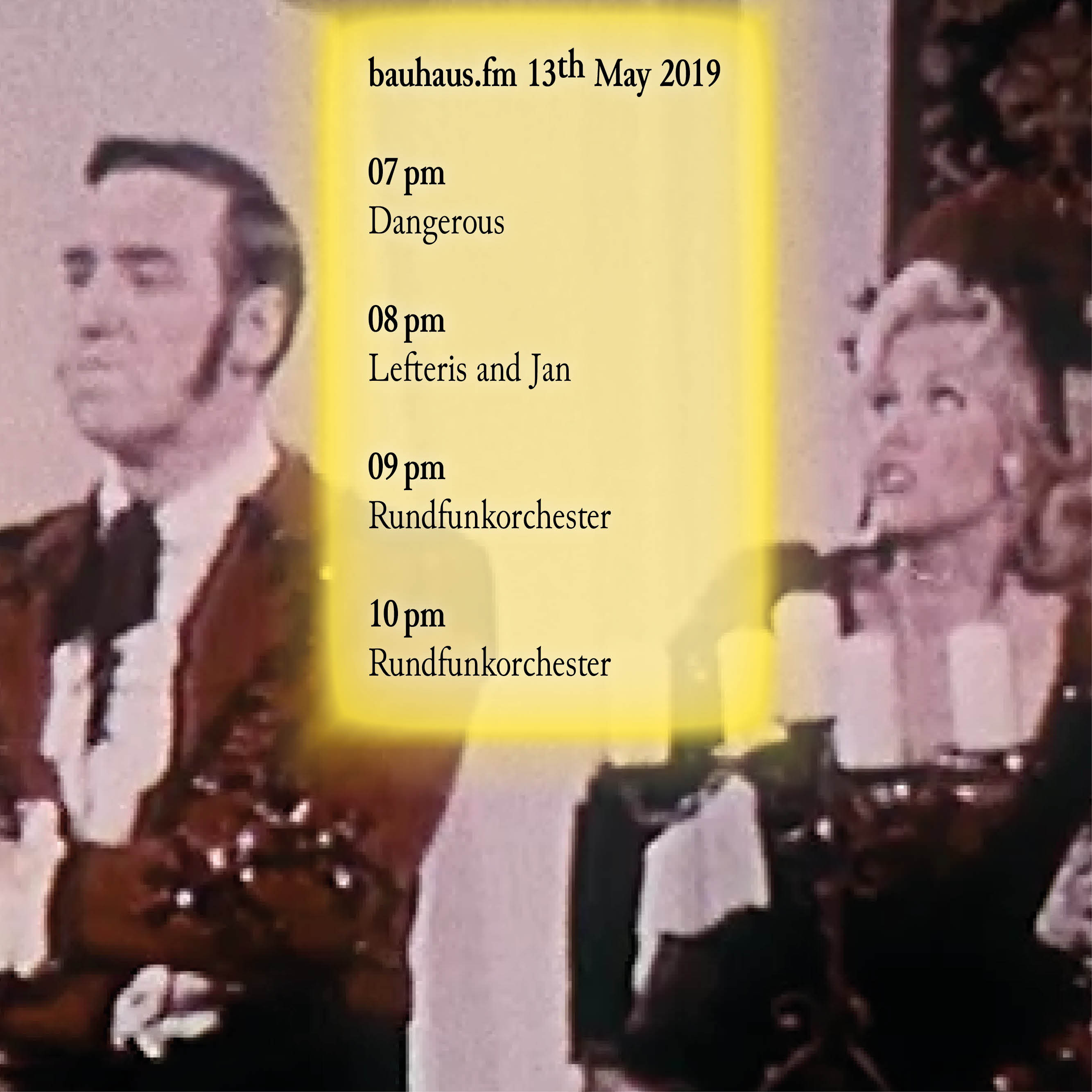 bauhaus.fm schedule for 13th May 2019.