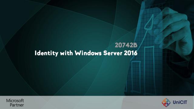 20742B - Identity with Windows Server 2016