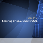 20744C - Securing Windows Server 2016