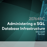 20764BC – Administering a SQL Database Infrastructure