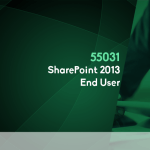 55031 – SharePoint 2013 End User