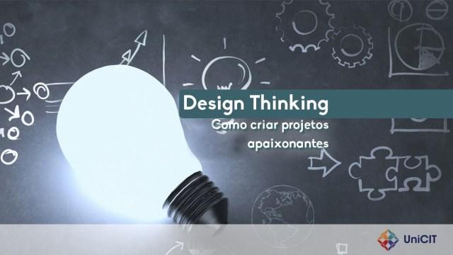 Design Thinking - Como criar projetos apaixonantes