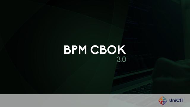 Introdução à Análise de Processos de Negócio – CBOK 3.0
