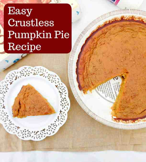 Crustless pumpkin pie is perfect for fall and Thanksgiving. You can make this creamy, silky and tasty pumpkin pie in just one hour. #crustlesspie #pumpkinpie #pumpkinrecipes #thanksgivingrecipes #fallrecipes