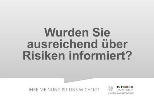 Wurden Sie ausreichend ueber Risiken informiert Happy Or Not HappyOrNot Smiley Terminal Question Sheet Frageblatt