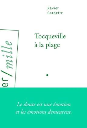 tocqueville-a-la-plage-roman-xavier-gardette