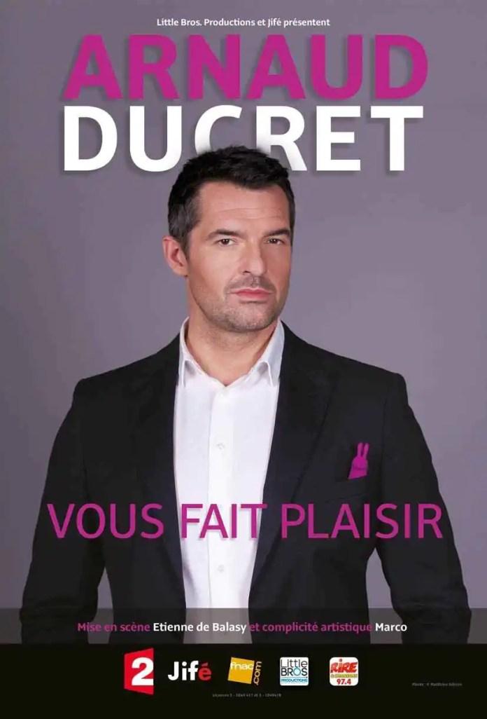 Arnaud Ducret vous fait plaisir Niort