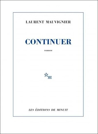 Continuer Laurent Mauvignier