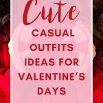 Valentines Outfits For Women