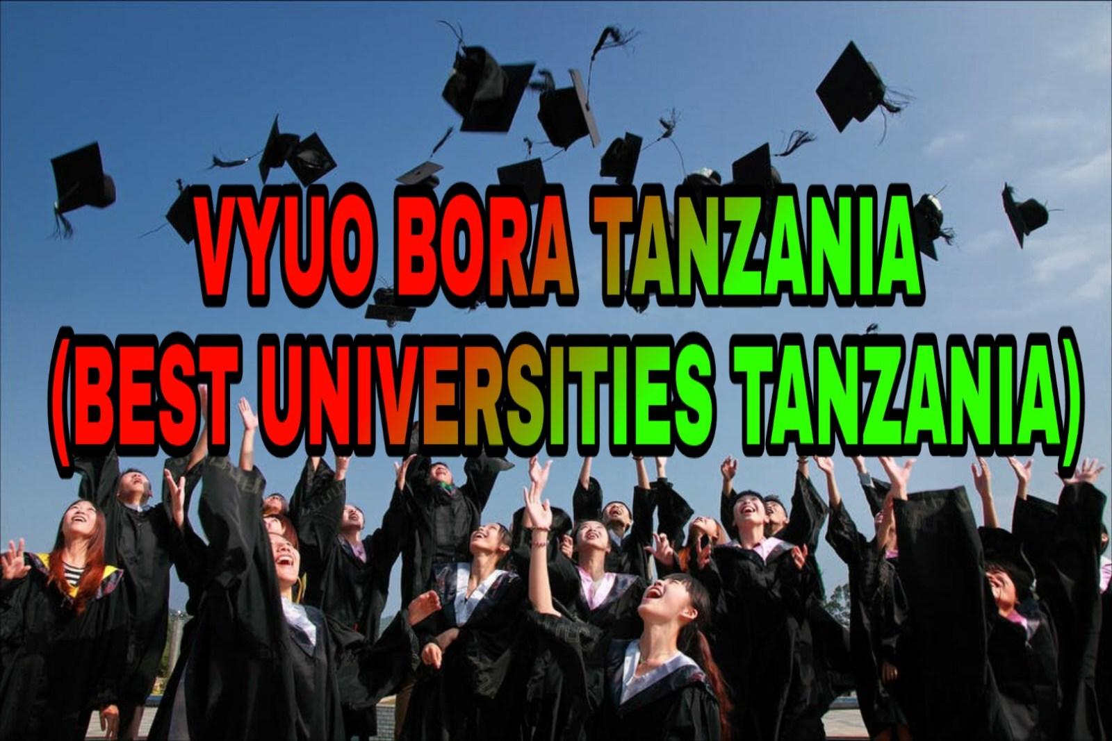 Vyuo Bora Tanzania 2020 | Best Universities Tanzania 2020