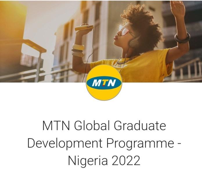 MTN Global Graduate Development Programme 2022 For Nigerians