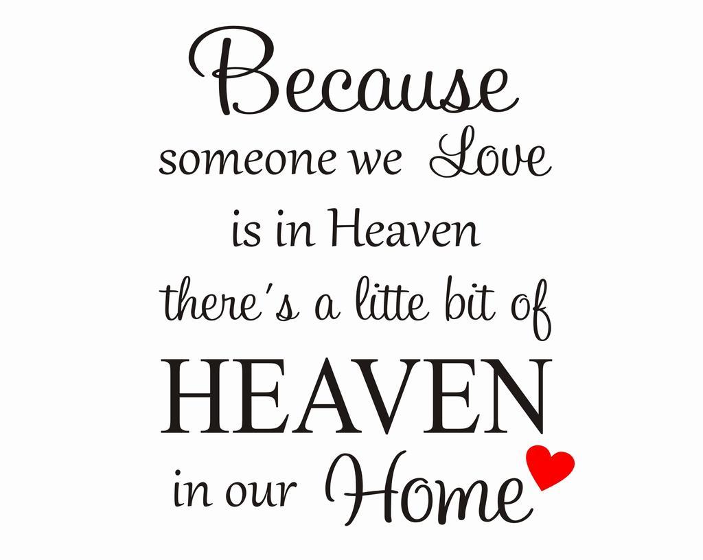 Download Because someone we love is in Heaven... - Unikdekor.se