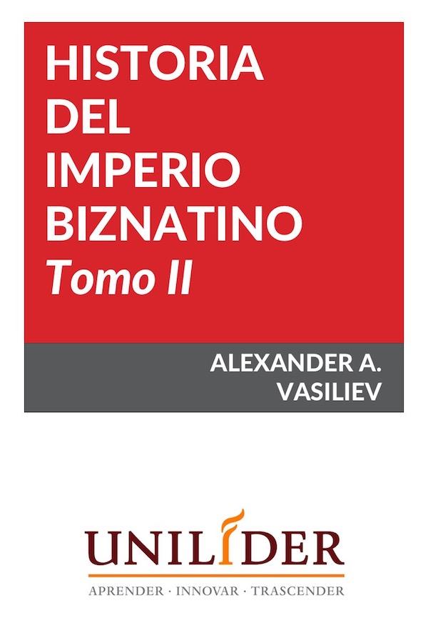 Historia Del Imperio Bizantino. Tomo II