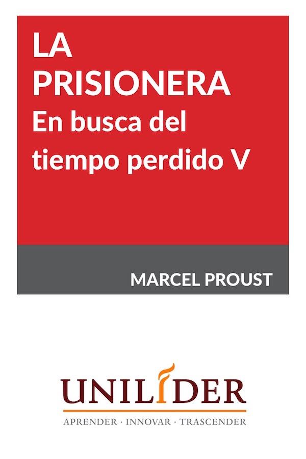 En Busca Del Tiempo Perdido V. La Prisionera