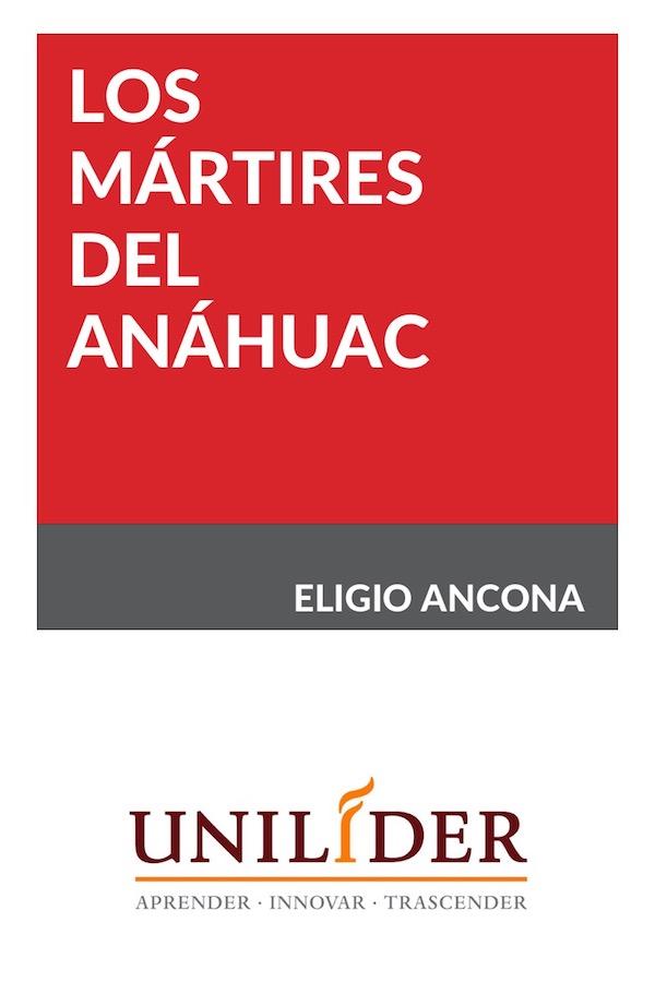 Los Mártires Del Anáhuac