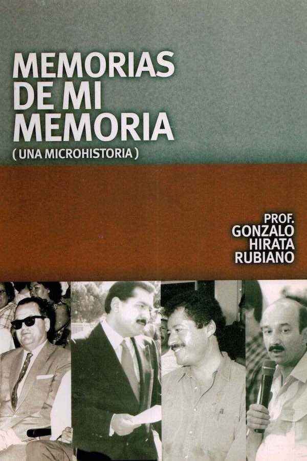 Memorias De Mi Memoria (una Microhistoria)