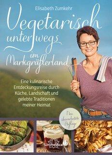 Vegetarisch unterwegs im Markgräflerland, Elisabeth Zumkehr