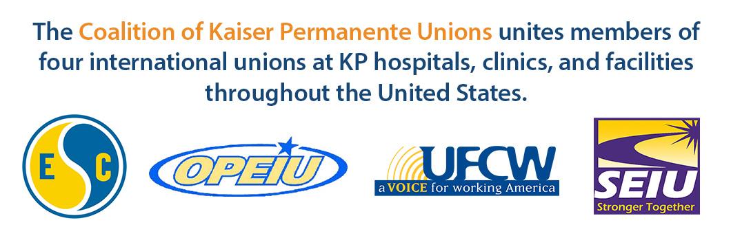 Coalition of Kaiser Permanente Unions - IFPTE OPEIU SEIU UFCW