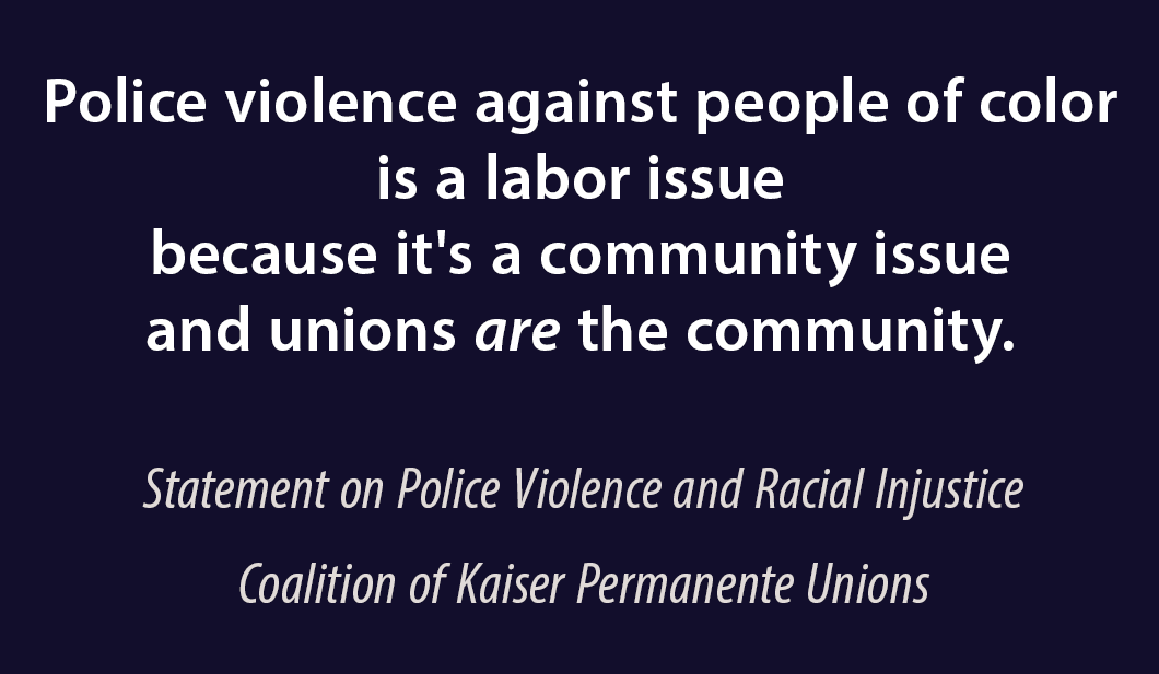 """""""Police violence against people of color is a labor issue"""""""