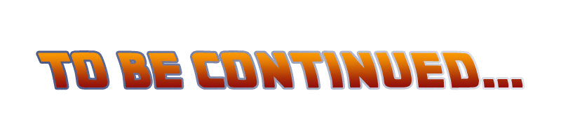 Union-Cosmos-Back-to-the-Future-IV tobecontinued logo PNG ...