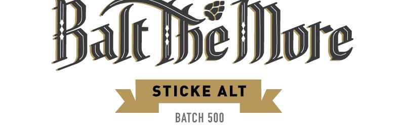 BATCH 500: Balt The More – Sticke Alt