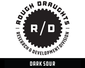 Rough Draughts: Dark Sour