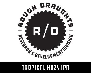 Rough Draughts: Tropical Hazy IPA