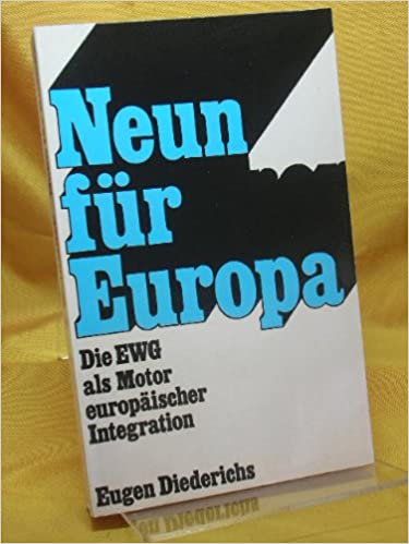 Book Cover: Neun für Europa : die EWG als Motor europäischen Integration