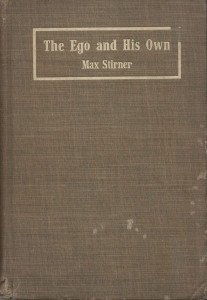 THE EGO AND HIS OWN (1907)
