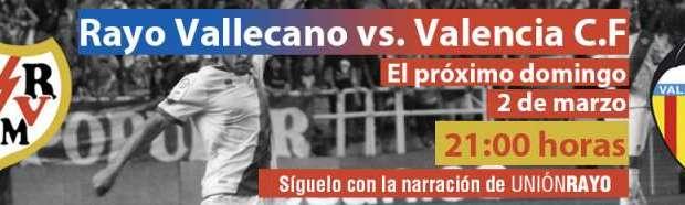 Sigue el Rayo – Valencia en Unión Rayo